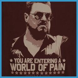Big Lebowski World of Pain T-Shirt