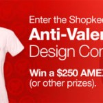 Cafepress Anti-Valentine's Day Design Contest