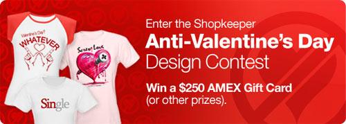 Cafepress Anti-Valentine's Day Design Contest