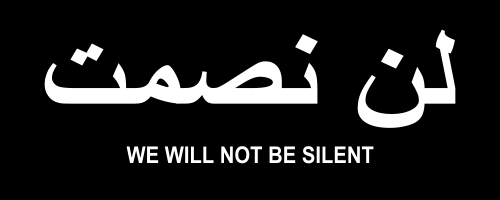 We Will Not Be Silent in English and Arabic