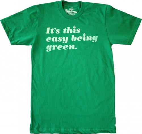 It's this easy being green t-shirt at Threadless