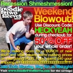 Goodie Two Sleeves 50% Off Sale