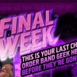 Final Week of Band Geek Hero T-Shirts at T-Shirt Hell