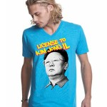 License to Kim Jong Il - Guys T-shirt
