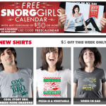Free Calendar and New Tees at Snorg Tees