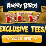 Angry Birds Exlusive Tees