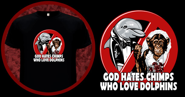 God hates chimps who love dolphins