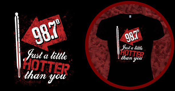 Just a little hotter than you t-shirt