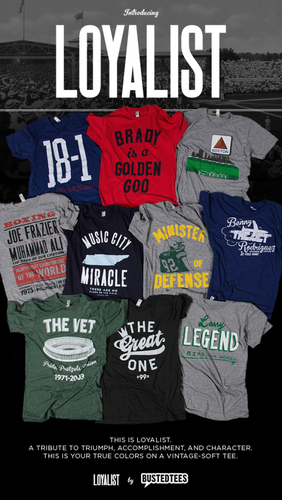 Loyalist by Busted Tees: Stylish Tees for Sports Fans