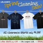 LOLShirts $4.99 T-Shirts