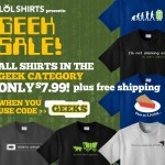 Geek Sale at LOLShirts