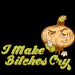 I make bitches cry onion T-Shirt