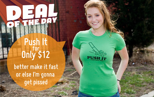 Push It (Push It Real Good) T-Shirt
