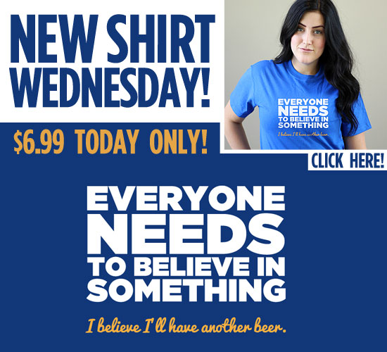 EVERYONE NEEDS TO BELIEVE IN SOMETHING T-SHIRT