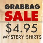 $4.95 Grab Bag T-Shirts and Snorg Tees