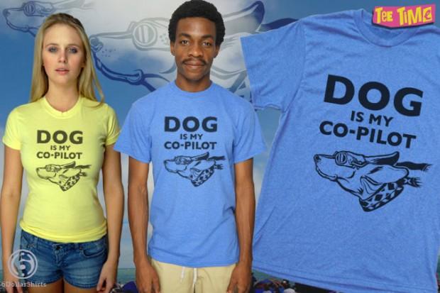 Dog is My Copilot T-Shirt