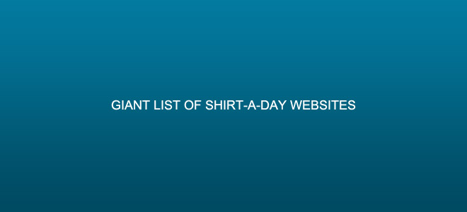 List of Shirt-a-Day Sites