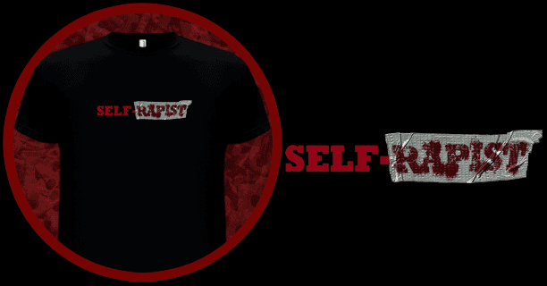 Self-Rapist T-Shirt