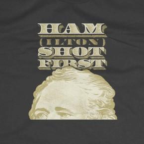 HAM SHOT FIRST T-Shirt
