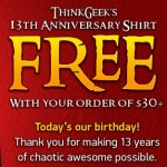 Free T-Shirt at ThinkGeek!