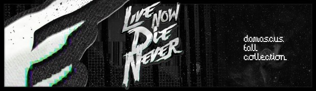 Live Now Die Never T-Shirt Review