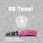 ShirtPunch $6 Tees