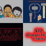 $12 Stranger Things T-Shirts at Snorg Tees