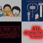 $12 Stranger Things T-Shirts at Snorg Tees